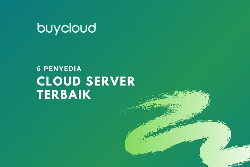 Penyedia Cloud Server Terbaik